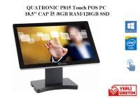 "QUATRONIC P815 POS PC 18,5"" CAP İ5 / 8 GB RAM / 128 GB SSD"