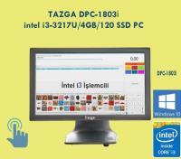 "TAZGA DPC-1803İ-18.5"" TOUCH POS  İ3-3217U/4GB/120GB/18.5""DOKUNMATİK PC"